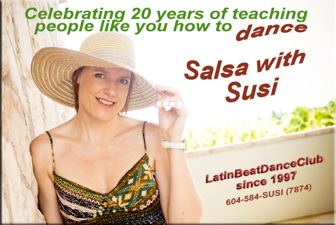 Celebrating 20 years of Salsa lessons in the Lower Mainland by Susi & the Latin Beat Dance Club - founded in 1997